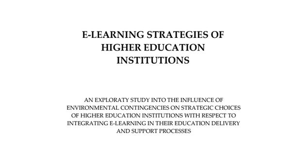 E-LEARNING STRATEGIES OF HIGHER EDUCATION INSTITUTIONS